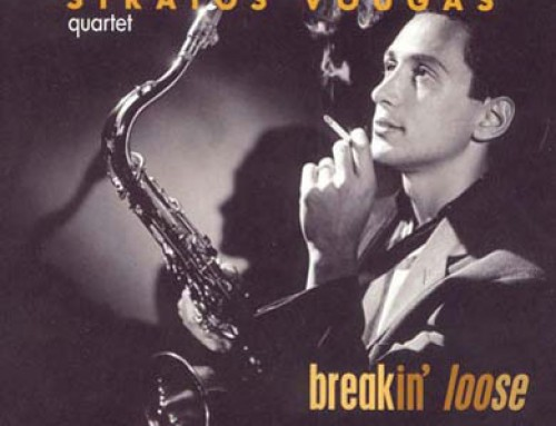 Stratos Vougas Quartet – Breakin' loose