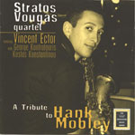 A tribute to Hank Mobley - Stratos Vougas Quartet