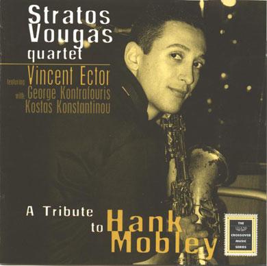 Stratos Vougas Quartet – A tribute to Hank Mobley